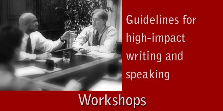 Workshops - Guidelines for High Impact Writing and Speaking